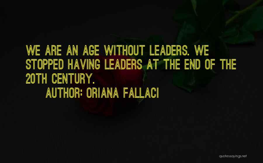 20th Century Quotes By Oriana Fallaci