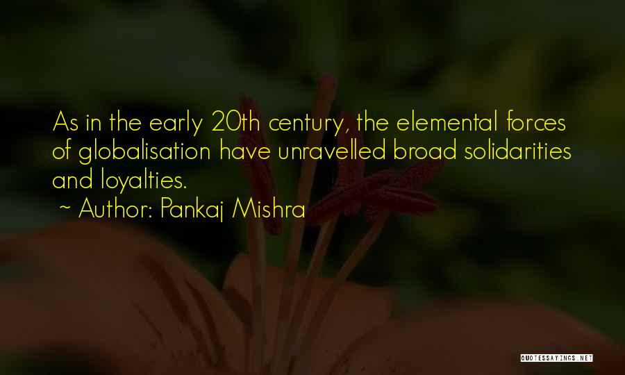 20th Century Quotes By Pankaj Mishra