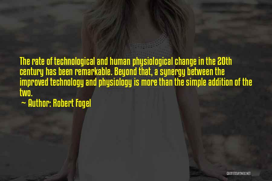 20th Century Quotes By Robert Fogel