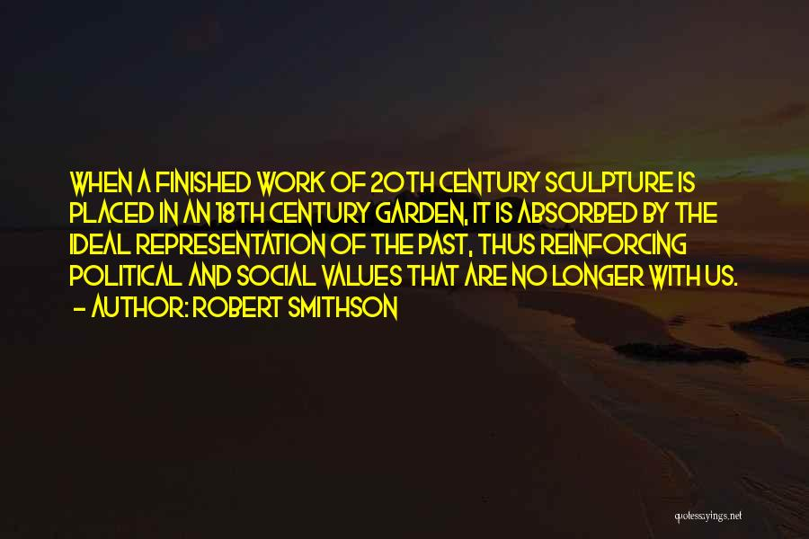 20th Century Quotes By Robert Smithson