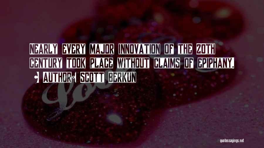 20th Century Quotes By Scott Berkun