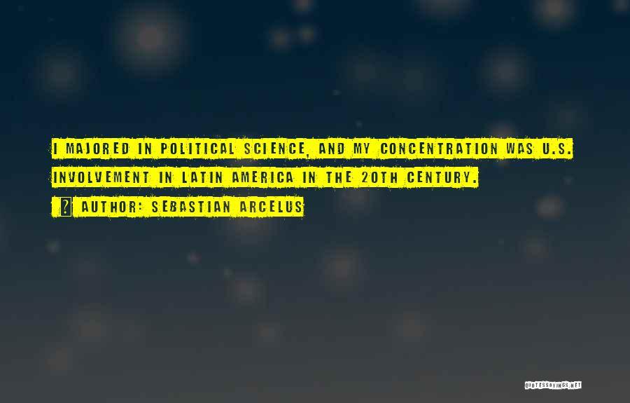 20th Century Quotes By Sebastian Arcelus