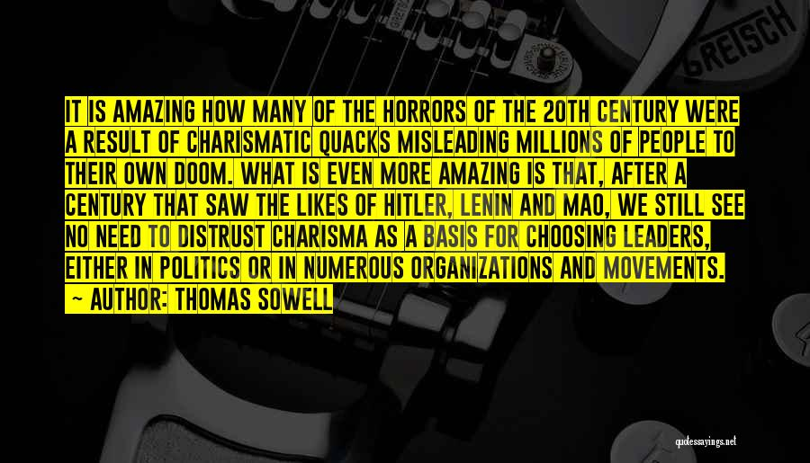 20th Century Quotes By Thomas Sowell