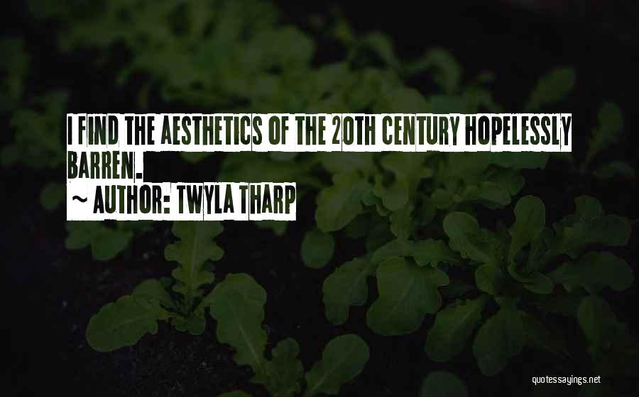 20th Century Quotes By Twyla Tharp