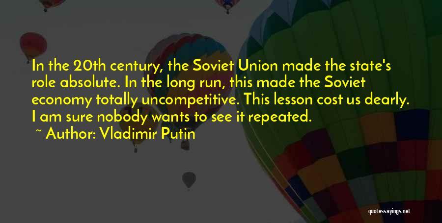 20th Century Quotes By Vladimir Putin