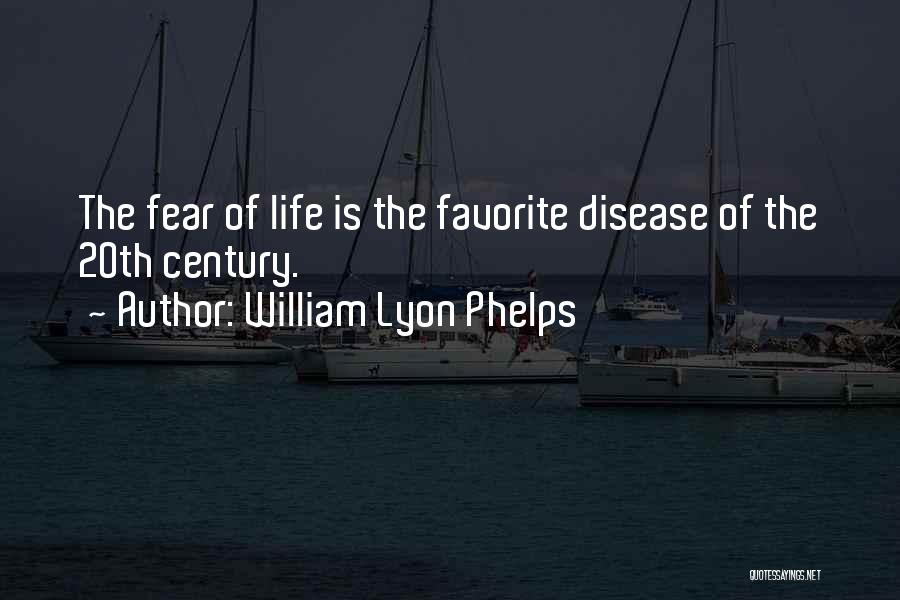 20th Century Quotes By William Lyon Phelps