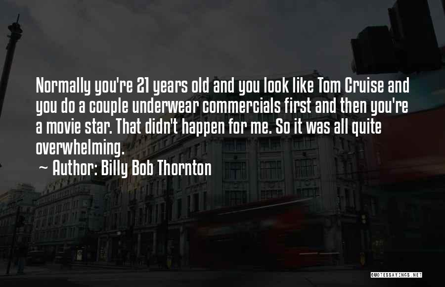 21 Best Movie Quotes By Billy Bob Thornton