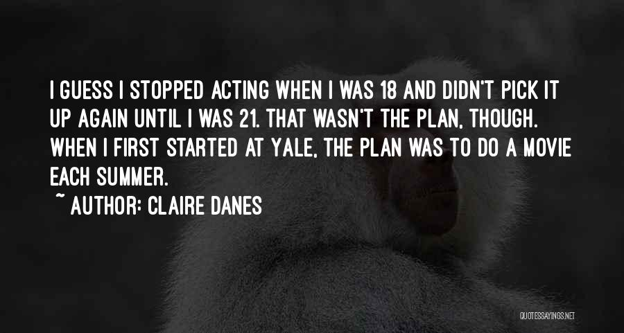 21 Best Movie Quotes By Claire Danes