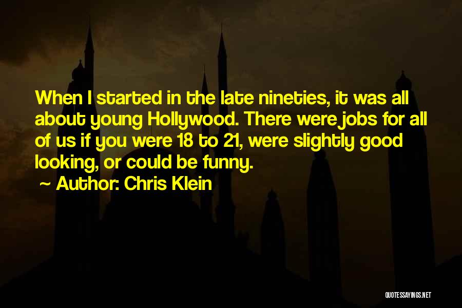 21 & Over Funny Quotes By Chris Klein