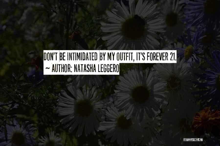 21 & Over Funny Quotes By Natasha Leggero