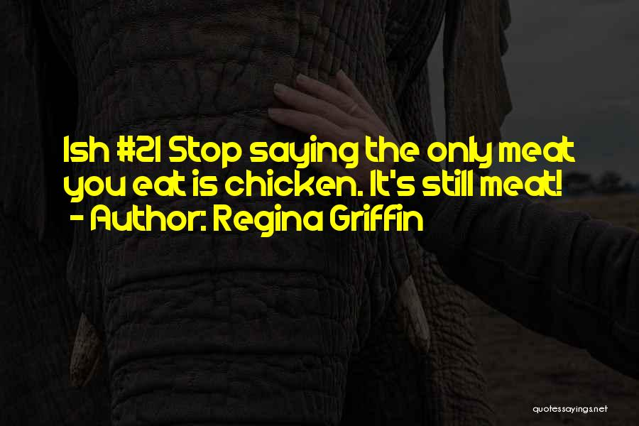 21 & Over Funny Quotes By Regina Griffin