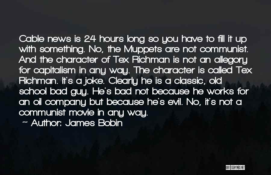 24 7 Movie Quotes By James Bobin