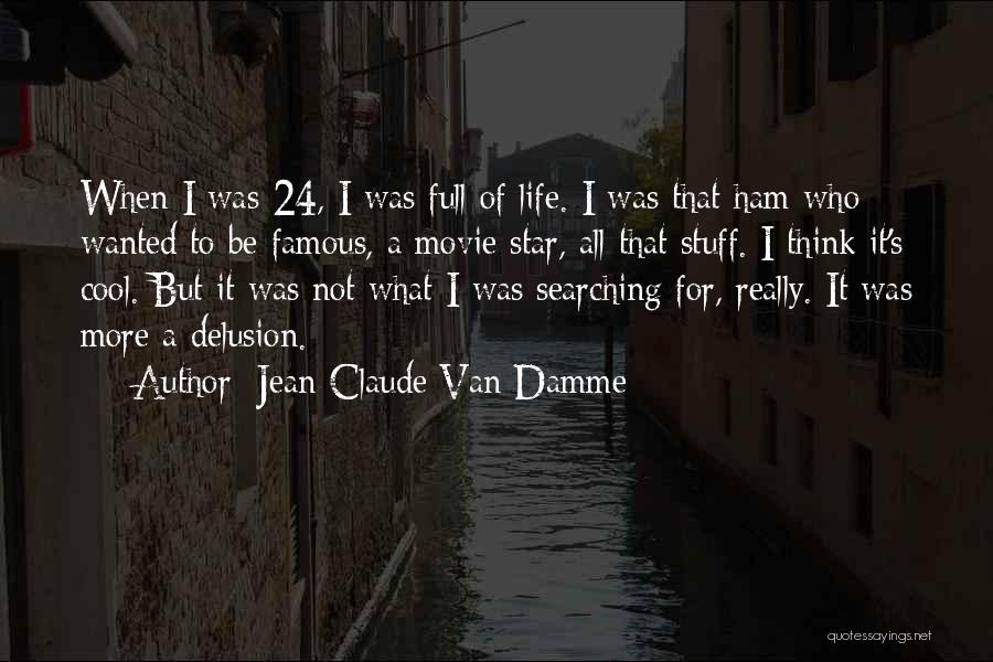 24 7 Movie Quotes By Jean-Claude Van Damme