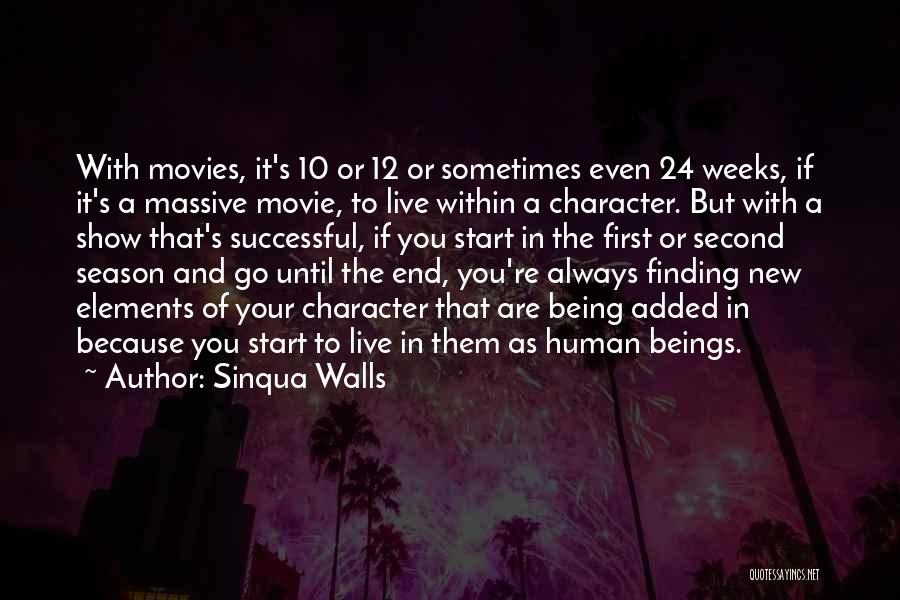 24 7 Movie Quotes By Sinqua Walls