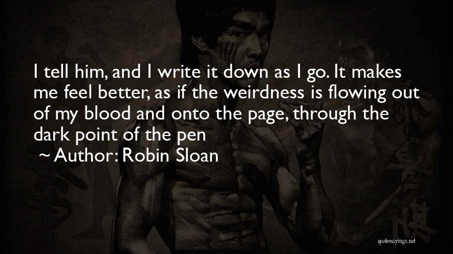 24 Hour Bookstore Quotes By Robin Sloan