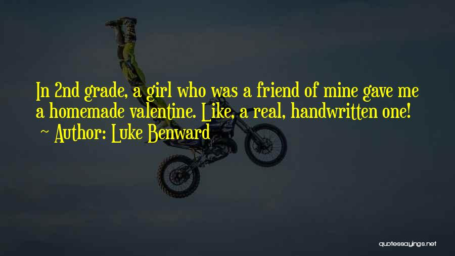 2nd Grade Quotes By Luke Benward