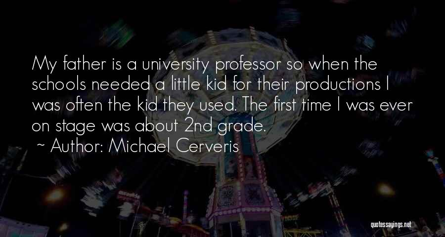 2nd Grade Quotes By Michael Cerveris