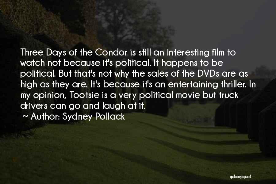 3 Days Of Condor Quotes By Sydney Pollack