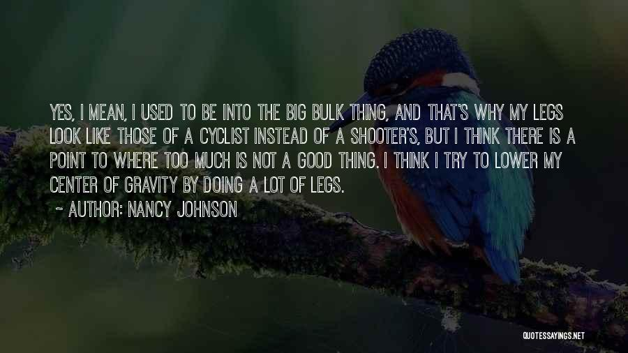 3 Point Shooter Quotes By Nancy Johnson