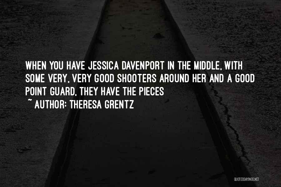 3 Point Shooter Quotes By Theresa Grentz