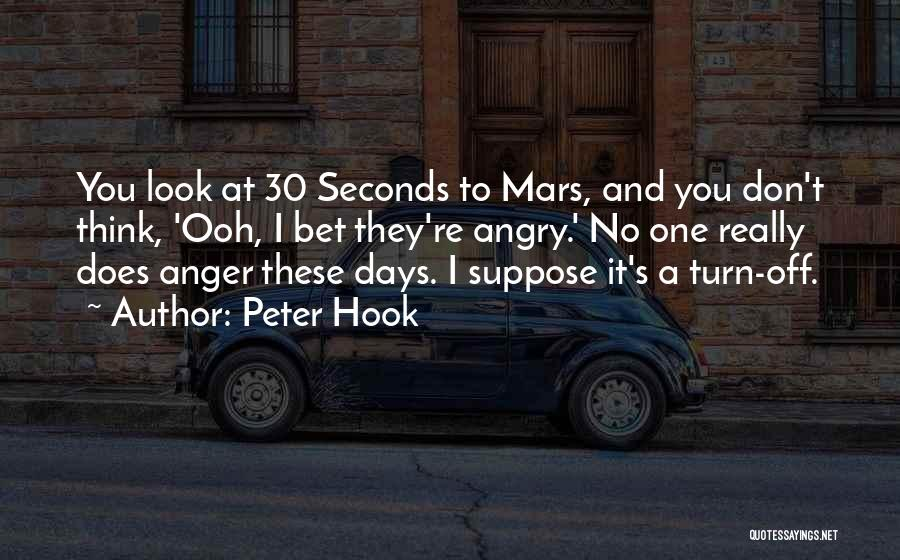 30 Seconds Mars Quotes By Peter Hook