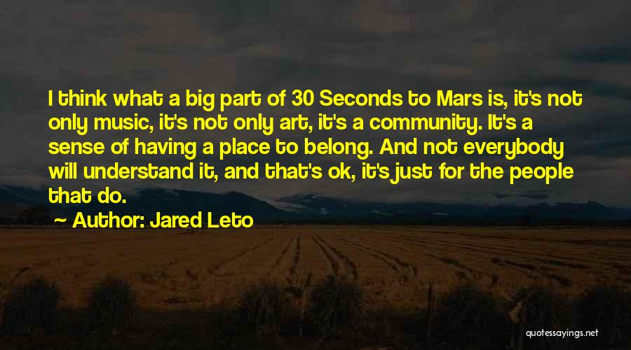 30 Seconds To Mars Music Quotes By Jared Leto