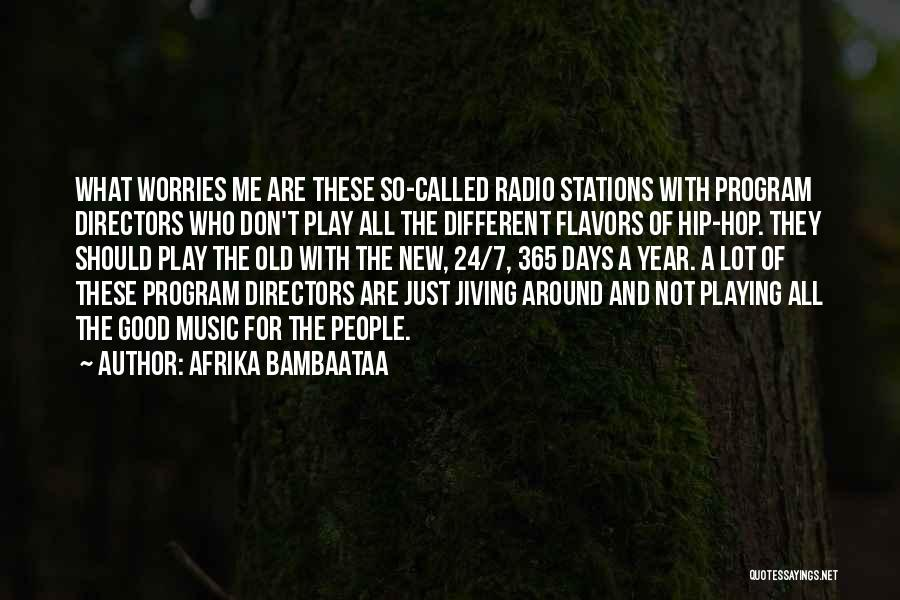 365 Days New Year Quotes By Afrika Bambaataa