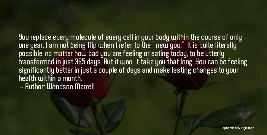 365 Days New Year Quotes By Woodson Merrell