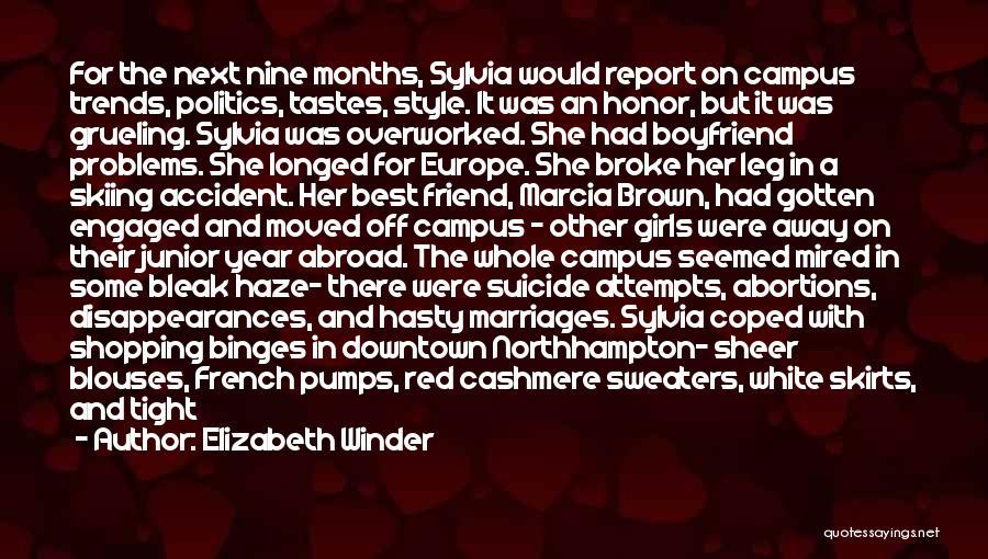 4 Months With My Boyfriend Quotes By Elizabeth Winder