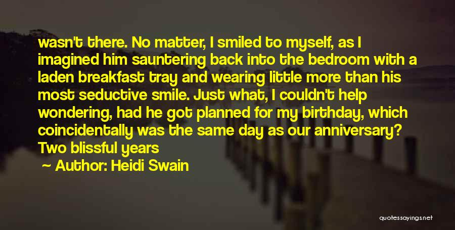 4 Years Anniversary Quotes By Heidi Swain