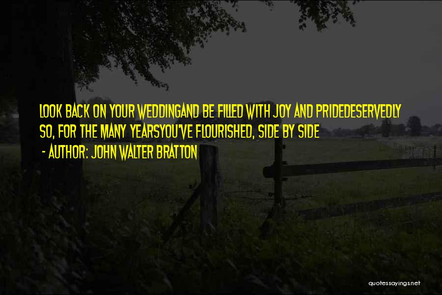 4 Years Anniversary Quotes By John Walter Bratton