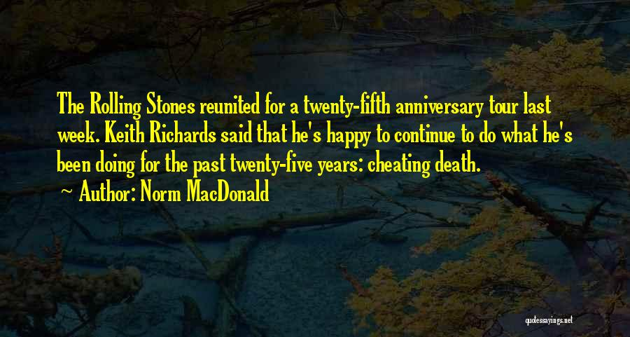 4 Years Anniversary Quotes By Norm MacDonald