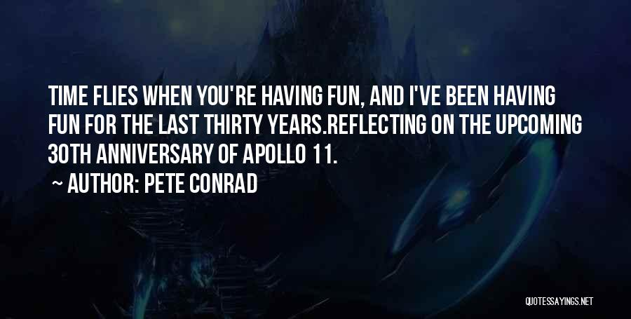 4 Years Anniversary Quotes By Pete Conrad