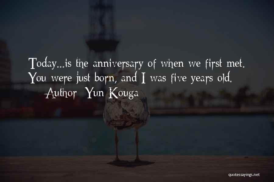 4 Years Anniversary Quotes By Yun Kouga