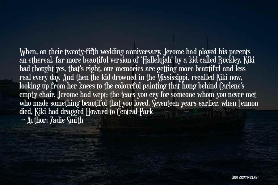 4 Years Anniversary Quotes By Zadie Smith