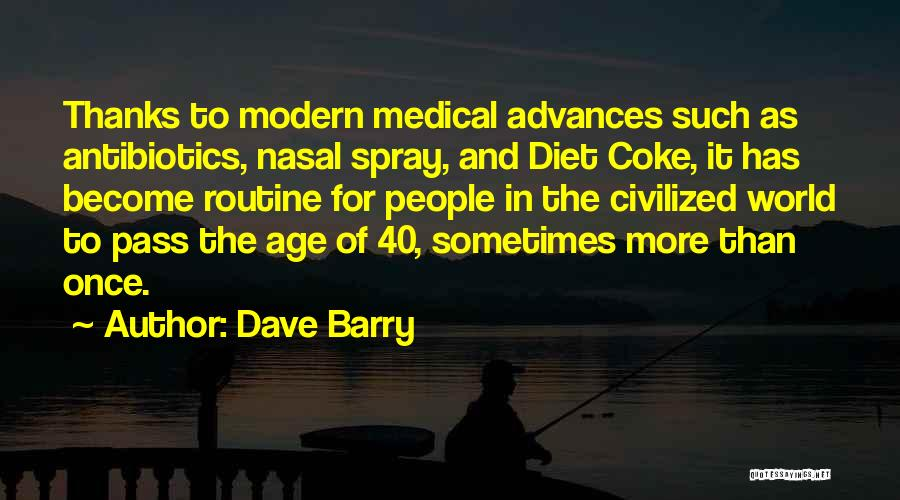 40 Something Birthday Quotes By Dave Barry