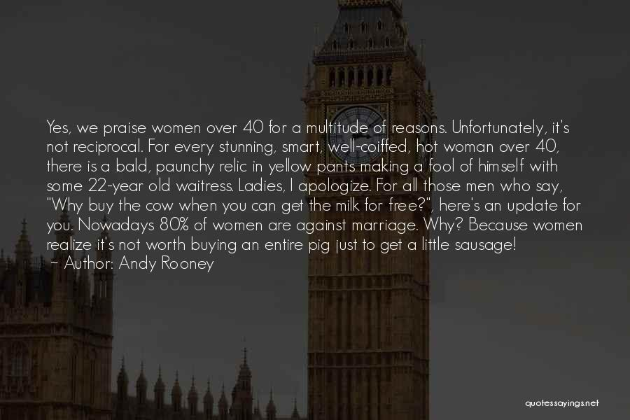40 Year Marriage Quotes By Andy Rooney
