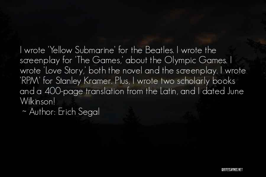 400 Love Quotes By Erich Segal