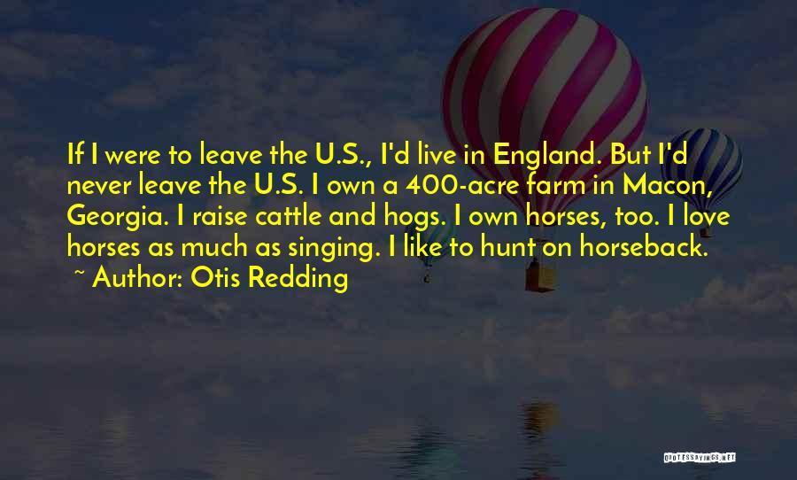 400 Love Quotes By Otis Redding