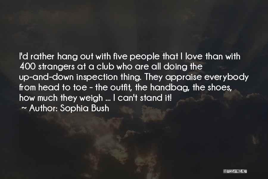 400 Love Quotes By Sophia Bush