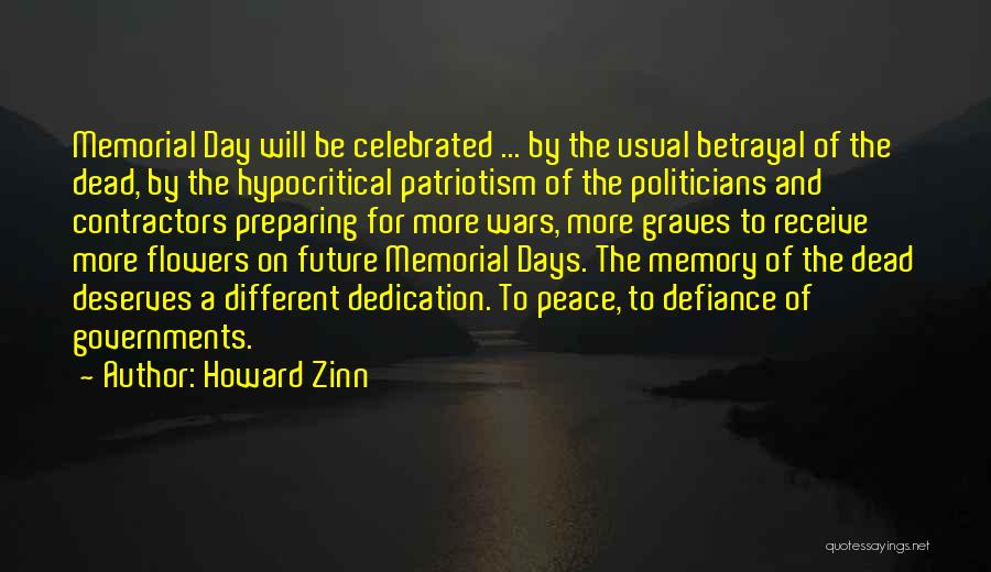 5 Days At Memorial Quotes By Howard Zinn
