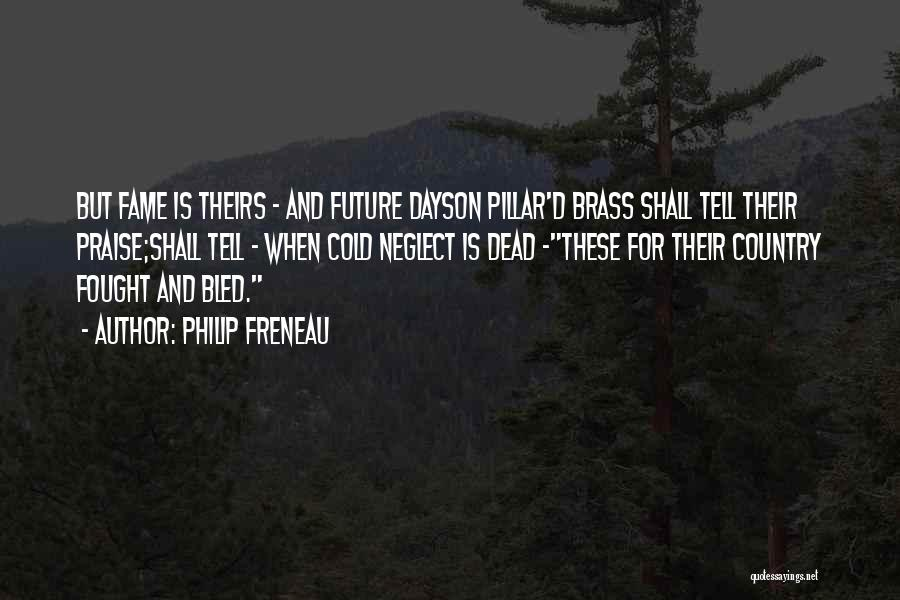 5 Days At Memorial Quotes By Philip Freneau