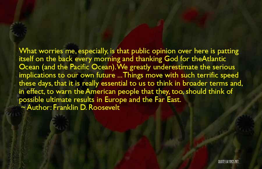 5 Days Of War Quotes By Franklin D. Roosevelt
