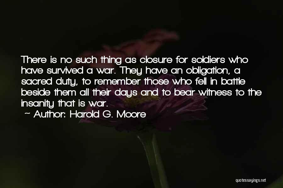 5 Days Of War Quotes By Harold G. Moore