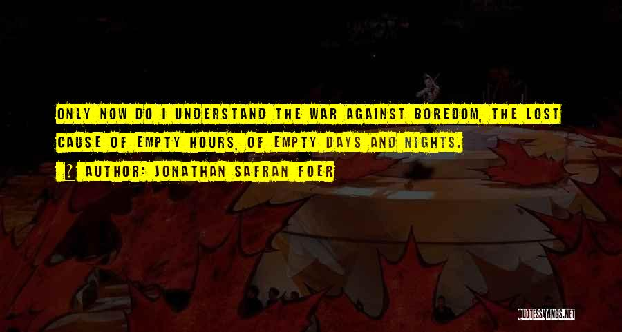 5 Days Of War Quotes By Jonathan Safran Foer
