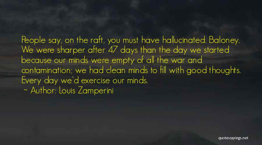 5 Days Of War Quotes By Louis Zamperini