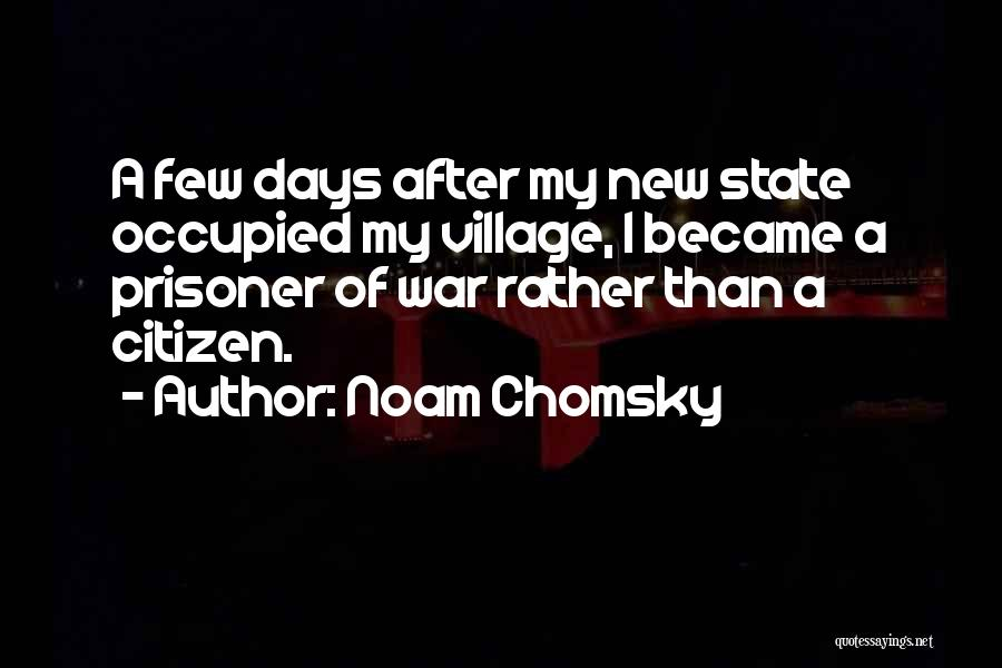 5 Days Of War Quotes By Noam Chomsky
