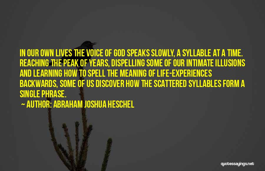 5 Syllable Quotes By Abraham Joshua Heschel