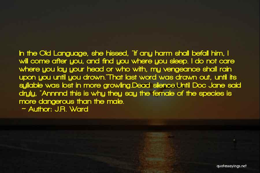 5 Syllable Quotes By J.R. Ward