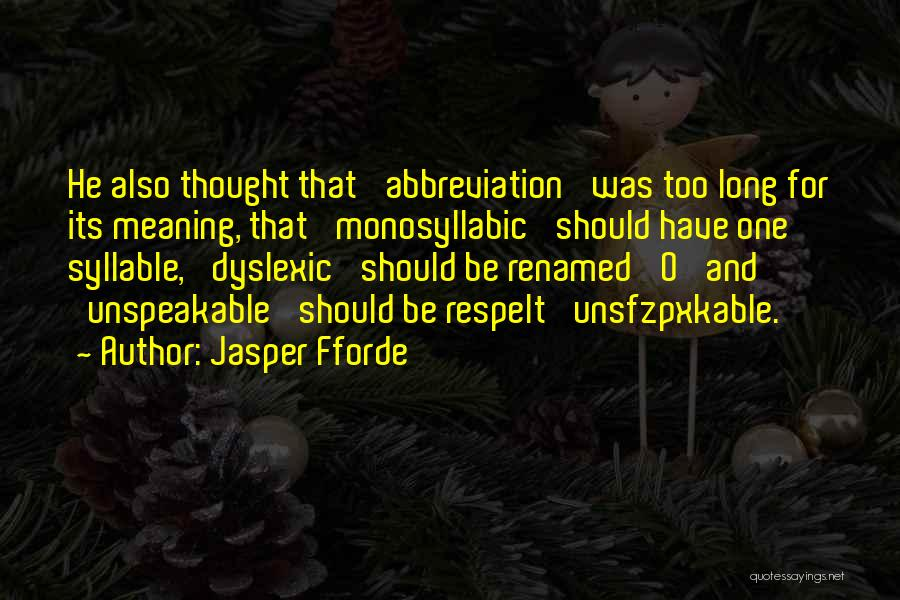 5 Syllable Quotes By Jasper Fforde